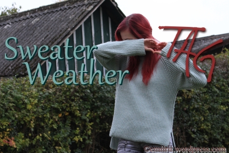 Sweater Weather TAG @emii_rii